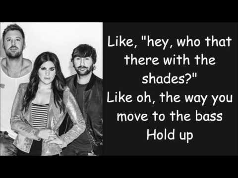 Lady Antebellum ~ You Look Good Lyrics