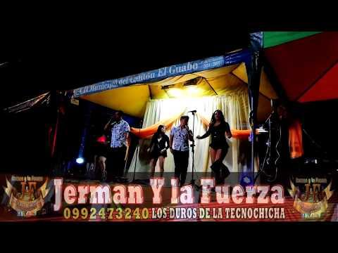 Jerman y la Fuerza (0992473240) - EL GUABO EL ORO ECUADOR