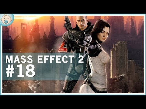 Mike Plays: Mass Effect 2 #18