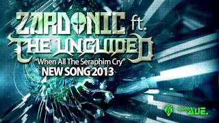 Zardonic - When All The Seraphim Cry (ft. The Unguided) [AUDIO] [2013]
