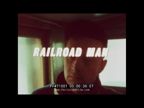 "BROTHERHOOD OF RAILROAD TRAINMEN DOCUMENTARY ""RAILROAD MAN""  71012"