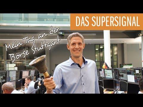Das SUPERSIGNAL - Mein Tag an der Börse Stuttgart