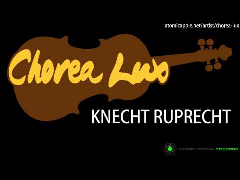 Chorea Lux - Knecht Ruprecht (Original Mix) [Atomic Apple Records 2014]