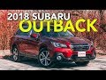 2018 Subaru Outback Review: 2 Million Reasons It's So Popular