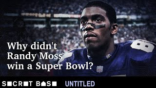 How Randy Moss fell short of a Super Bowl despite being one of the greatest of all time