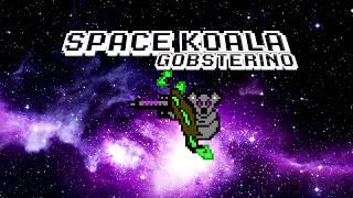 Gobsterino - Space Koala (Oficial)