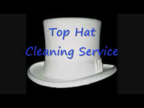 TOP HAT CLEANING.wmv