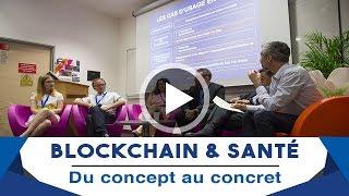 Blockchain & santé : du concept au concret, itinéraire d'une confiance retrouvée