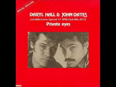 daryl hall john oates private eyes jer mix 39 lover special 12 39 39 rpm club mix 2013 3 39 16 youtube. Black Bedroom Furniture Sets. Home Design Ideas