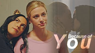 Betty & Veronica || Because Of You