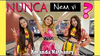 NUNCA NEM VI Clipe Oficial - AMANDA NATHANRY - DJ MALHARO