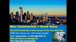 New Construction Tacoma WA | FREE New Homes List Text newhomes to 253.666.6250