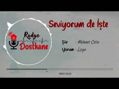 Loya - Seviyorum de İşte (Mehmet Çetin)