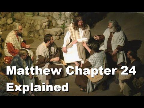 Matthew 24 Explained