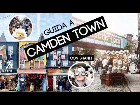 GUIDA A CAMDEN TOWN con Shanti e Alberto