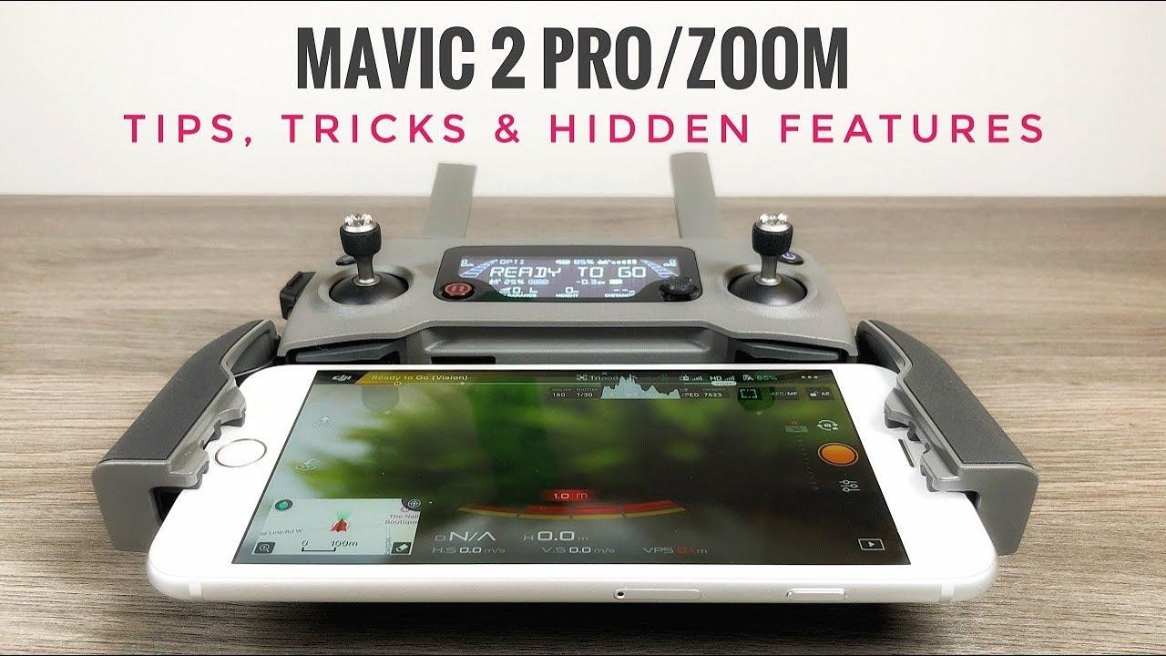 6 Tips and Tricks for DJI Mavic 2 and DJI Go 4