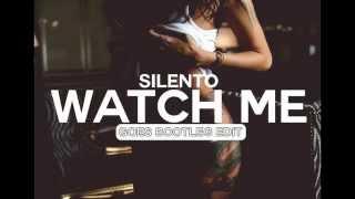 Silento Ft. Noizekid - Watch Me (Goes Bootleg)