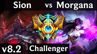 SION vs MORGANA (SUPPORT) | Korea Challenger | Patch 8.2