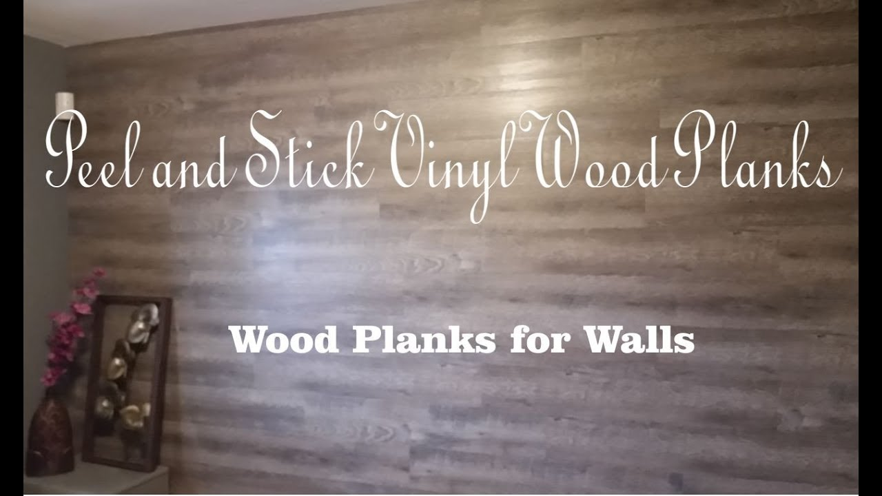 Diy Peel And Stick Vinyl Wood Planks For Walls Youtube