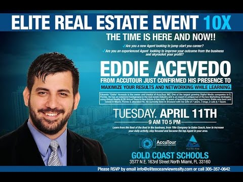 10X Real Estate Event - Elite Ocean View Realty (North Miami