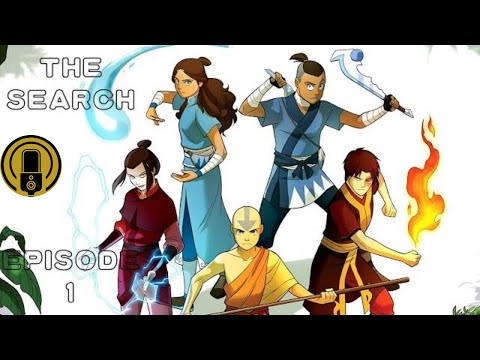 Avatar The Last Airbender : The Search Episode 1 (Motion Comic)