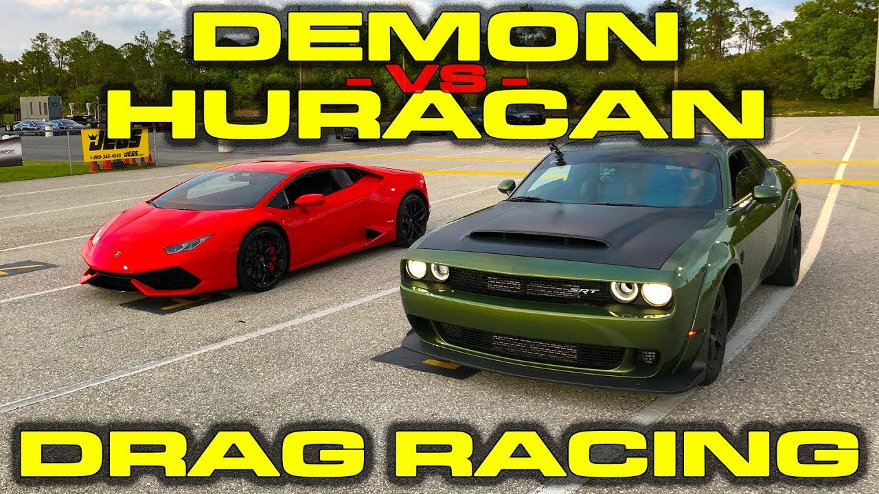 840HP Dodge Demon vs Lamborghini Huracan LP610-4 1/4 Mile Drag Racing - 3 Races - YouTube