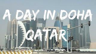 A day in Doha | QATAR