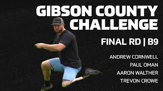 2020 GIBSON COUNTY CHALLENGE | FINAL RD, B9 | Cornwell, Oman, Walther, Crowe | DISC GOLF COVERAGE