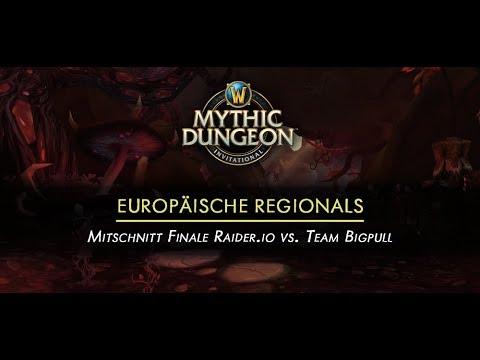 Mythic Dungeon Invitational Europa Finale Mitschnitt - Raider.io vs. Bigpull (deutscher Kommentar)