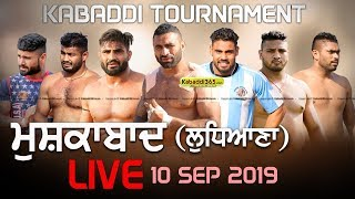 🔴 [Live] Mushkabad (Ludhiana) Kabaddi Tournament 10 Sep 2019