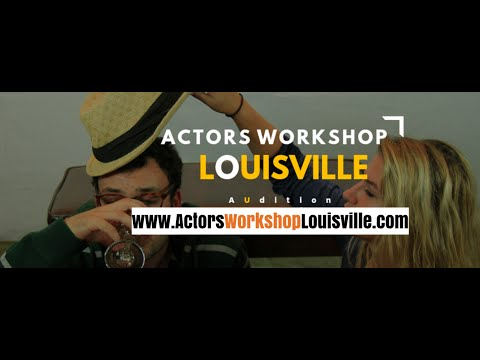 Actors Workshop Louisville: A place for the Actor