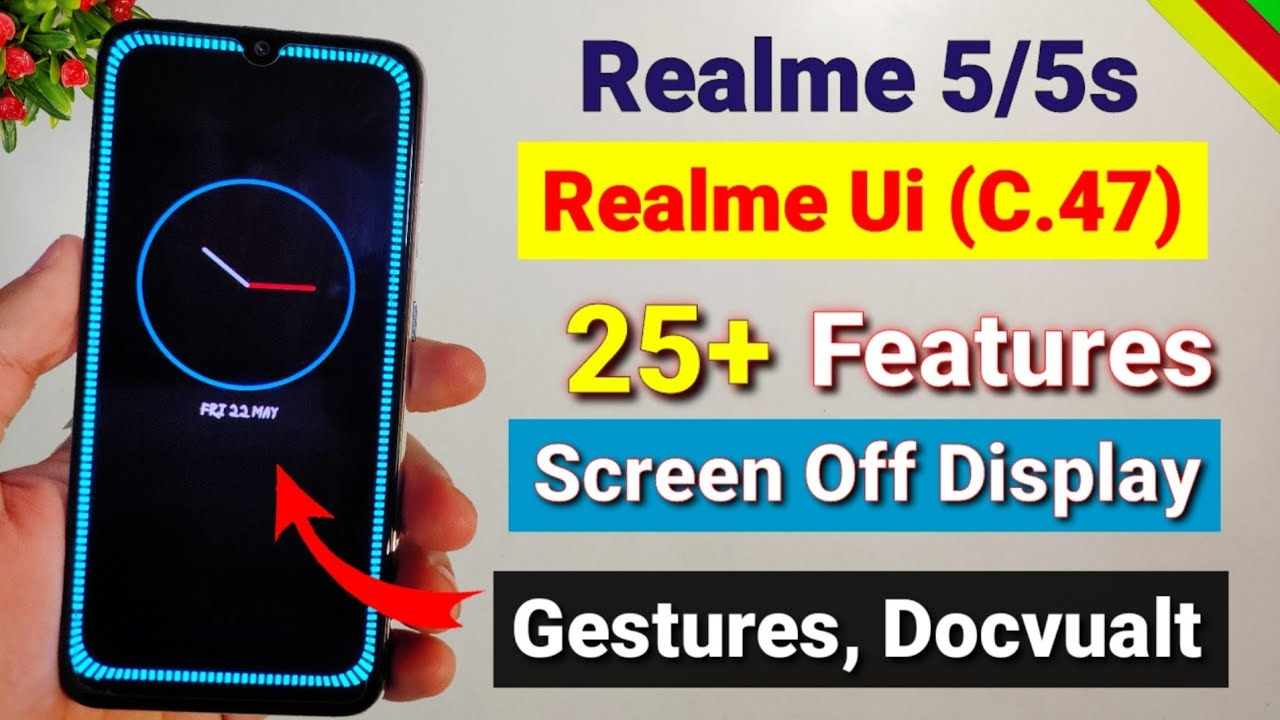 Download Realme 5/5s & 5i Realme Ui update | top 20 new features, screen off display | Realme 5s new update