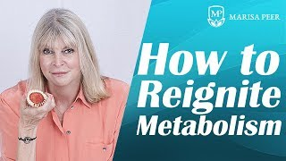 How to Reignite Your Metabolism - Marisa Peer
