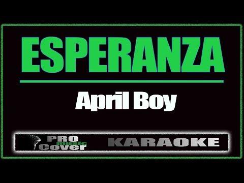 Esperanza - APRIL BOY (KARAOKE)