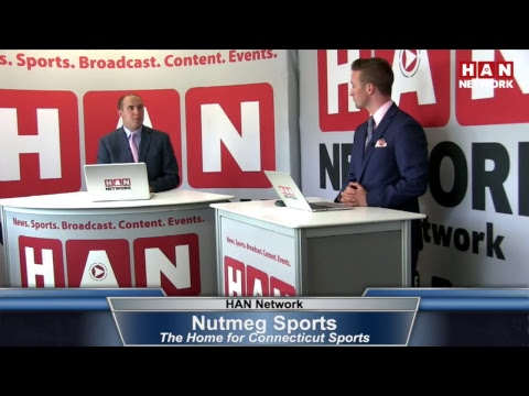 Nutmeg Sports: HAN Connecticut Sports Talk 6.28.17