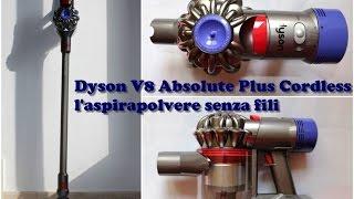 Dyson V8 Absolute Cordless, l'aspirapolvere senza fili | Video Review
