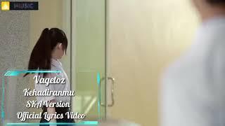 Vagetoz _ Kehadiranmu | SKA Version ( Unofficial Lyrics Video )