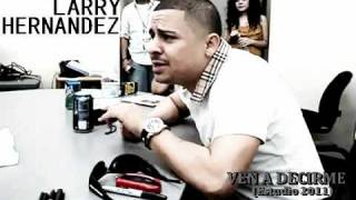 Ven A Decirme-larry Hern�ndez