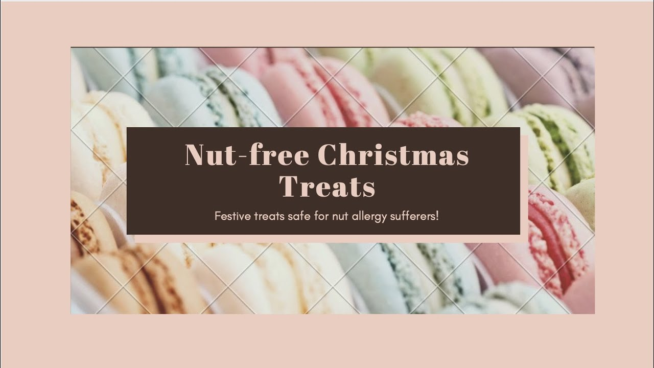 Nut Free Christmas Treats