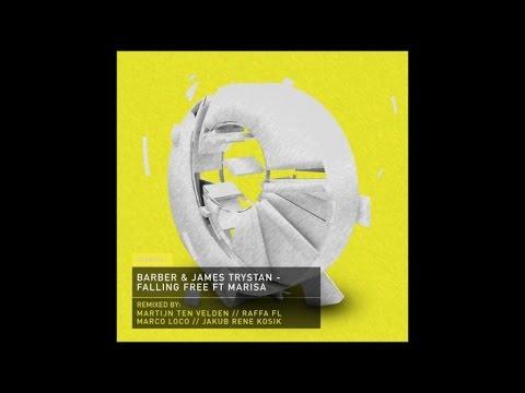 Barber, James Trystan Ft. Marisa - Falling Free (Original Mix)