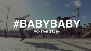 #BABYBABY - MONSTAR (ST.319) | Hieu-ck Ray Dance Choreography