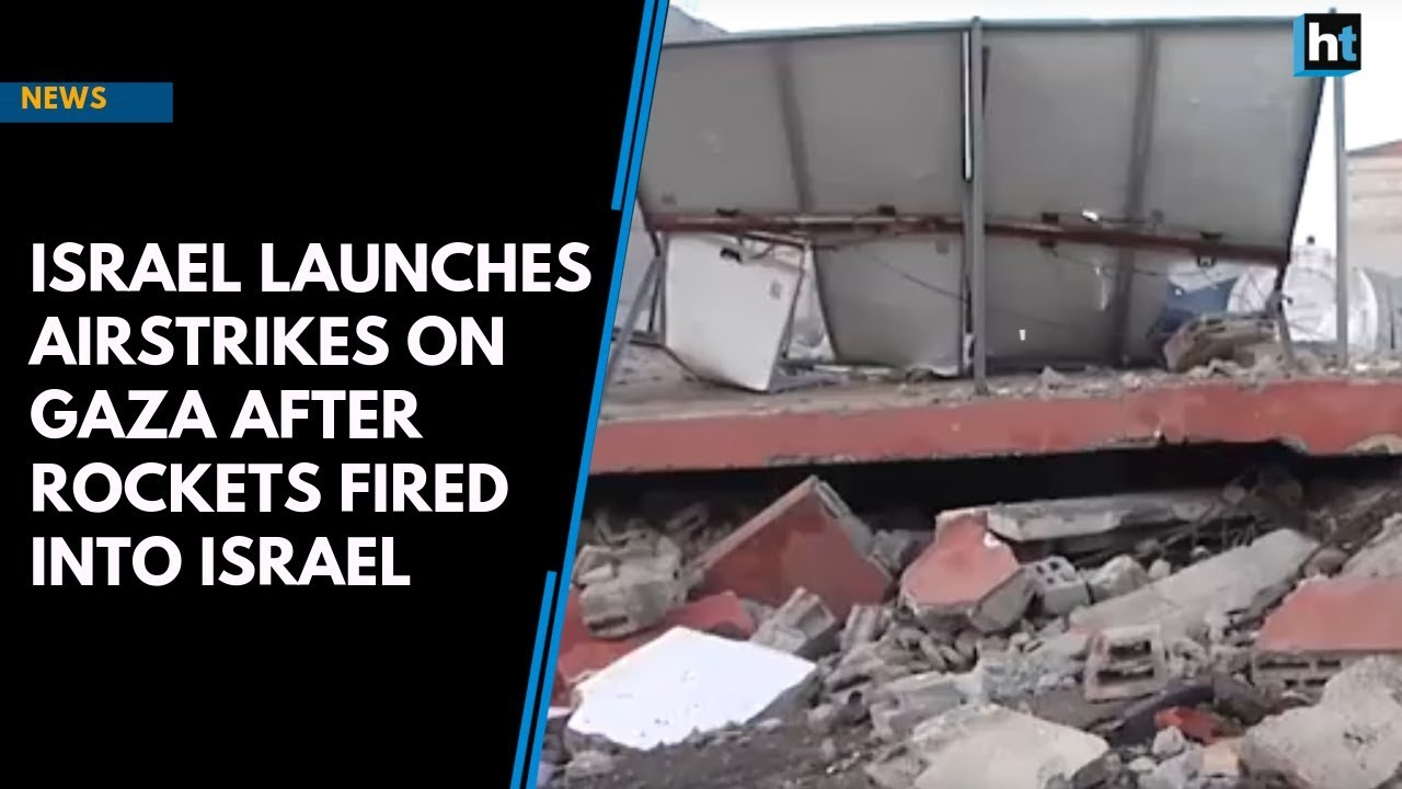 Israel launches airstrikes on Gaza after rockets fired into Israel