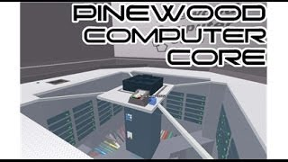 [2014 MARCH] Roblox: Pinewood Computer Core