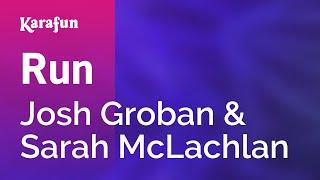 Karaoke Run - Josh Groban *