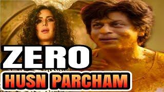 Zero Movie Song Husn Parcham   Husn Parcham Zero   Husn Parsam Teaser   Zero Full HD Movie   Zero