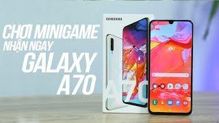 Chơi Minigame nhận ngay Samsung Galaxy A70