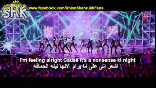 ♥[@iamsrk] ♥ [@hny] ... nonsense ki night song  with arabic version  + lyrics