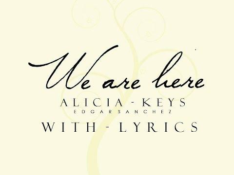 We are Here -  Alicia keys (Lyrics)