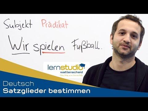 Satzglieder Bestimmen - Deutsch Nachhilfe
