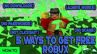[Roblox] 5 WAYS HOW TO GET FREE ROBUX! (LEGIT, NO DOWNLOAD, PASSWORD, CLICKBAIT, SCAM ETC)